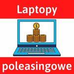 Poleasingowe laptopy