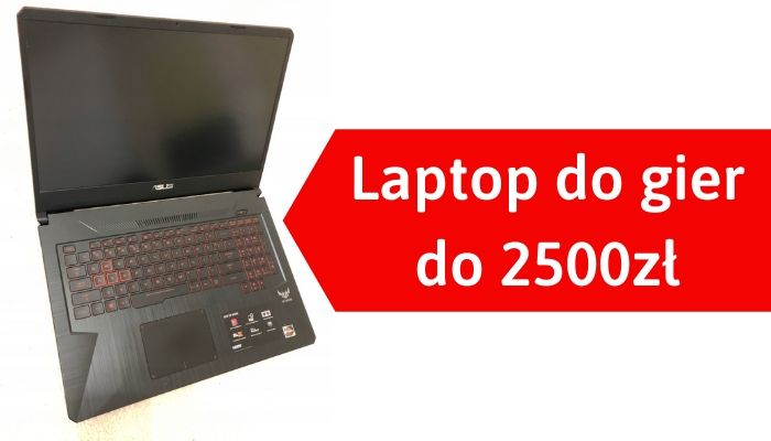 Laptop do gier do 2500 zł