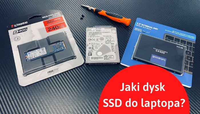 Jaki dysk SSD do laptopa