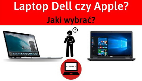 Laptop Apple czy Dell?