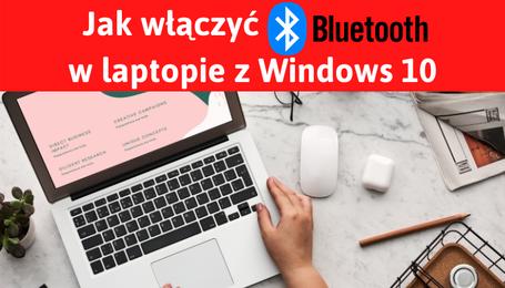 Jak włączyć Bluetooth w laptopie