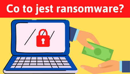 Co to jest ransomware