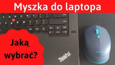 Jaka myszka do laptopa? Bezprzewodowa czy gamingowa?