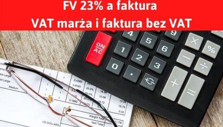 Faktura VAT marża, faktura bez VAT i proforma