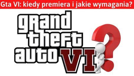 GTA6 premiera i wymagania