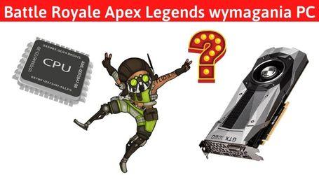 Apex Legends wymagania Battle Royale