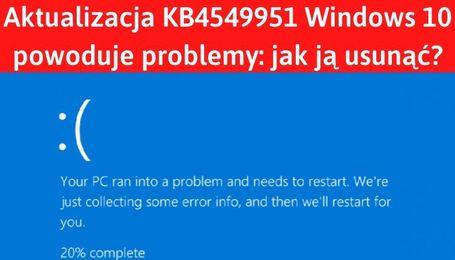 Jak wyłączyć aktualizacje Window 10 i usunąć KB4549951