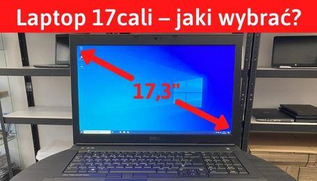 Jaki wybrać laptop 17 cali?